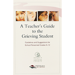 A Teacher's Guide to the Grieving Student - Updated