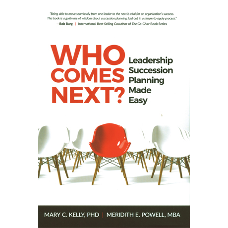 Who Comes Next? Leadership Succession Planning Guide Made Easy